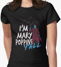I'm marry poppins y'all T-Shirt