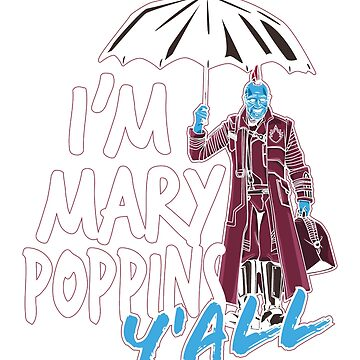 I'm marry poppins y'all by shumaza1
