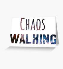 chaos walking Greeting Card