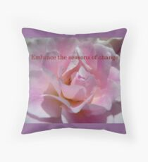 Embrace The Seasons Of Change - Rose - NZ Throw Pillow