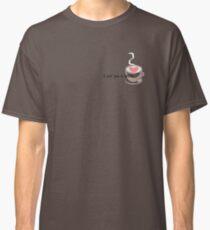 I Love you a Latte Classic T-Shirt