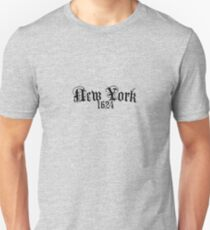 new york ny newyork est 1624 text font statement goth gothic middle ages old ancient Unisex T-Shirt