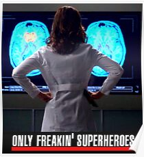 Amelia Shepherd - Only Freakin' Superheroes Poster
