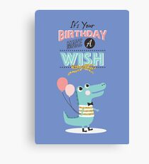 It's your birthday make a wish Canvas Print
