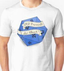 i do that d20 Unisex T-Shirt