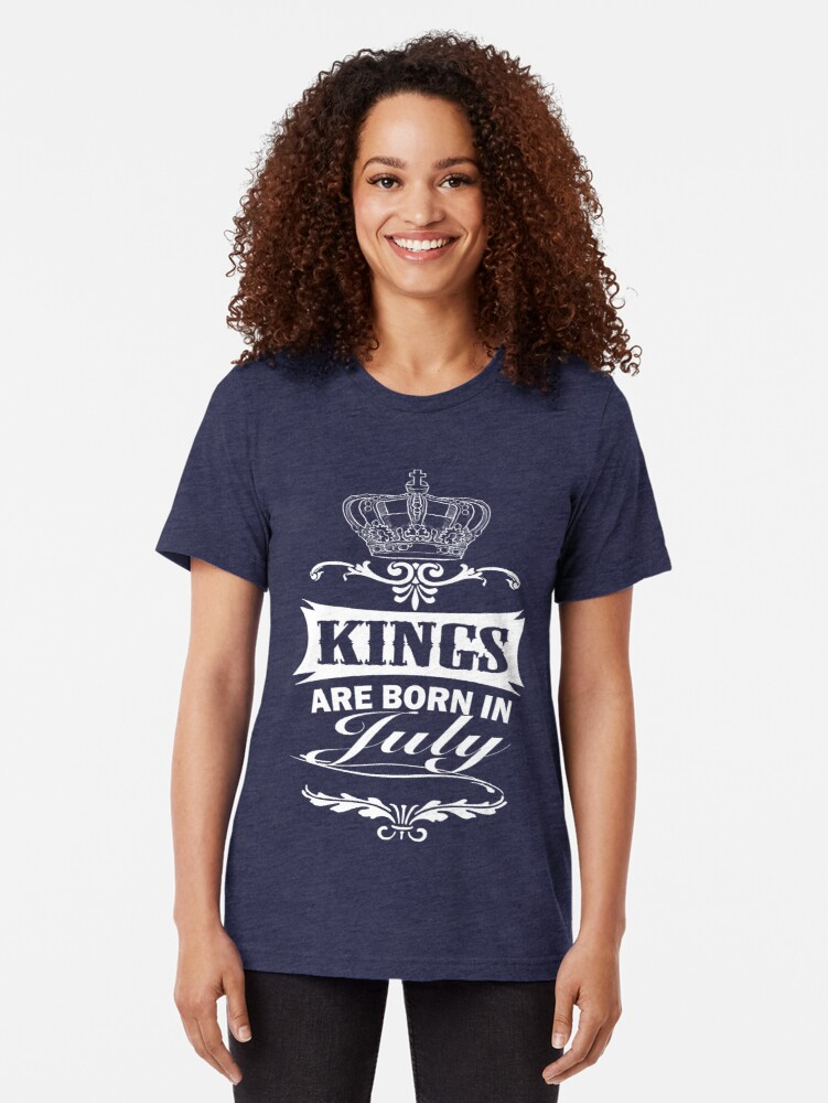Alternate view of Kings Are Born In July t-shirt Tri-blend T-Shirt