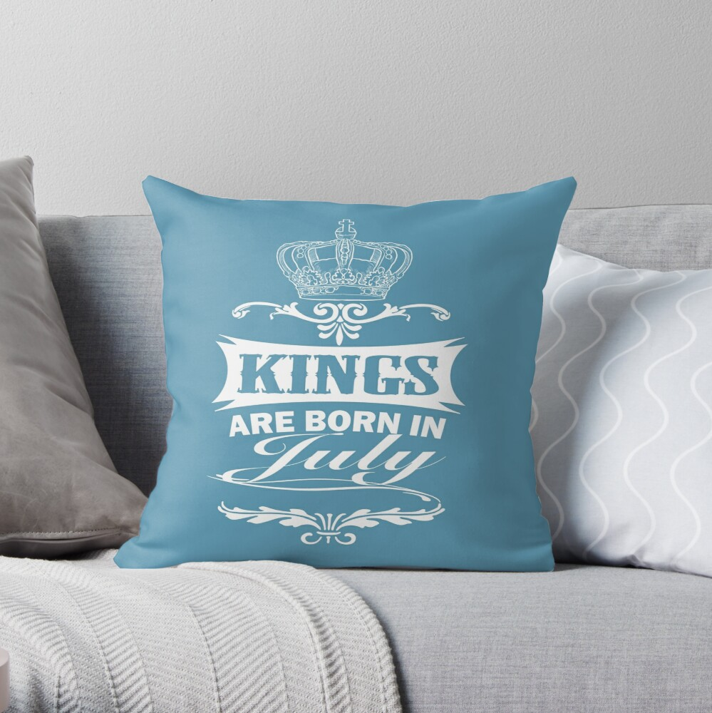 Kings Are Born In July t-shirt Throw Pillow
