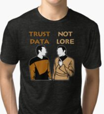 Trust Data Not Lore Tri-blend T-Shirt