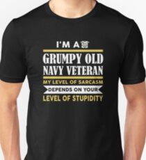 I'm A Grumpy Old Navy Veteran My Level Of Sarcasm Depends On Unisex T-Shirt