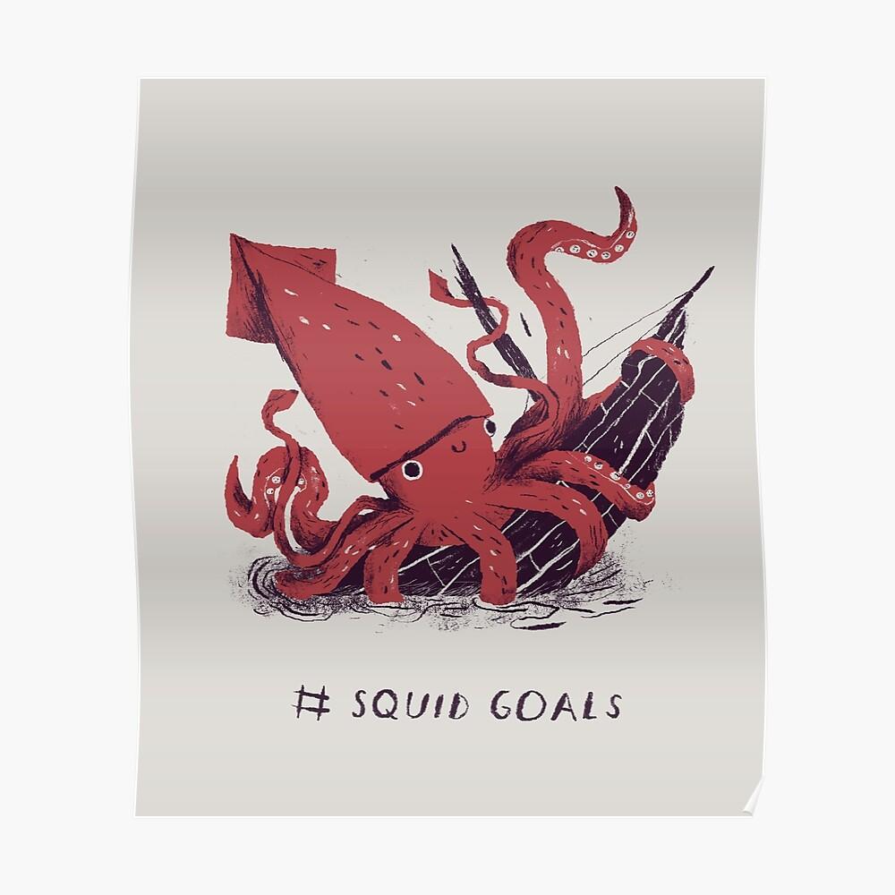 Tintenfisch Ziele Poster