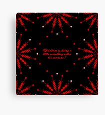 """Christmas is... """"Charles M. Schulz"""" Christmas Quote (Square) Canvas Print"""