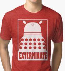 Exterminate DALEK - T-shirt Tri-blend T-Shirt