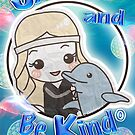 """""""Shine and Be Kind"""" ~ Dolphingirl by DolphingirlDove"""