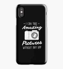 Photographer Without any App Photography Quote iPhone Case/Skin