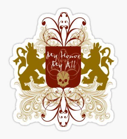 My Honor My All Sticker