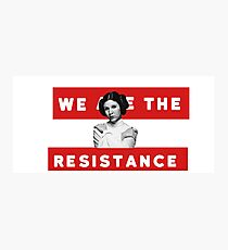 We Are The Resistance Photographic Print