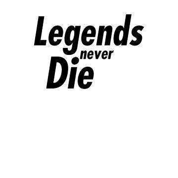 legends never die  by FRND