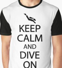 Keep calm and dive on Graphic T-Shirt