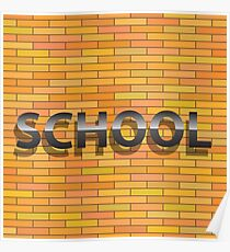 school sign Poster