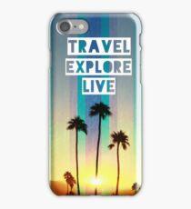 TRAVEL EXPLORE LIVE Palms IPhone Case  iPhone Case/Skin