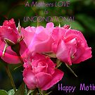 A Mothers Love Is Unconditional - Mothers Day Card - NZ by AndreaEL