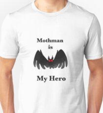 Mothman is My Hero Unisex T-Shirt