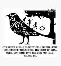 To Kill A Mocking Bird Photographic Print