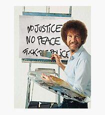 No Justice No Peace Photographic Print