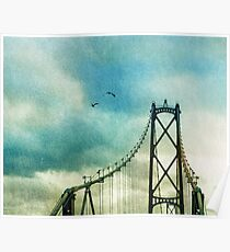Lions Gate bridge with birds Poster