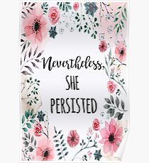 Nevertheless She Persisted Poster