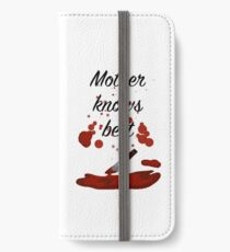Mother Knows Best iPhone Wallet/Case/Skin