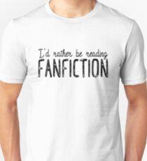 I'd Rather Be Reading Fanfiction Slim Fit T-Shirt