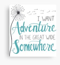 I want Adventure Canvas Print