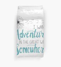 I want Adventure Duvet Cover