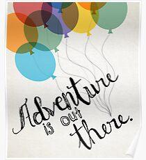 Das Abenteuer ist da draußen Poster