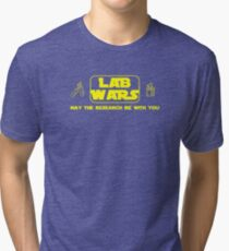Lab Wars - May the research be with you ! Tri-blend T-Shirt