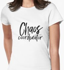 Chaos Coordinator Womens Fitted T-Shirt
