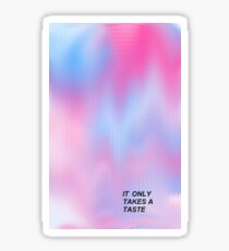 It only takes a taste (Waitress) Sticker