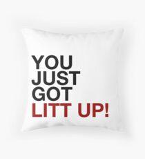 You Just Got LItt Up! Throw Pillow