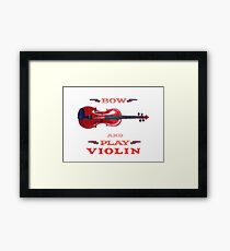 Bow and Play Violin Framed Print