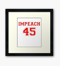 Anti-Trump Impeach 45 T-shirt Framed Print
