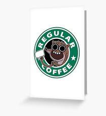 Regular Rigby Coffee Greeting Card