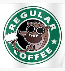 Regular Rigby Coffee Poster