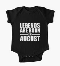 LEGENDS ARE BORN IN AUGUST Kids Clothes