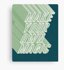 Make your own magic Canvas Print