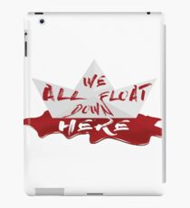 Stephen King's It - We All Float Down Here iPad Case/Skin