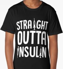 Straight Outta Insulin Health Shots Diabetes Care Long T-Shirt