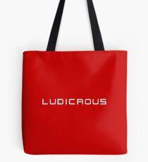 Ludicrous Tote Bag
