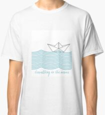 traveling in the waves Classic T-Shirt