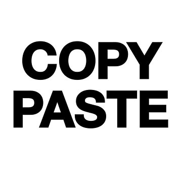Copy Paste by kraytez